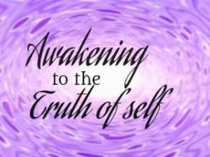 Awakening to the Truth of Self